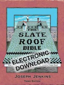 Slate Roof Bible Ebook, 3rd Edition Electronic PDF Download